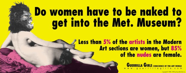 Guerrilla Girls, Do women have to be naked to get into the Met. Museum?, 1989. Copyright Guerrilla Girls.